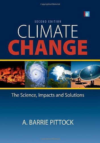 9781844077861: Climate Change: The Science, Impacts and Solutions