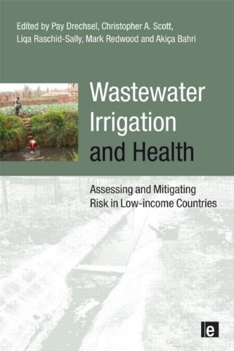 Wastewater Irrigation and Health: Assessing and Mitigating Risk in Low-income Countries