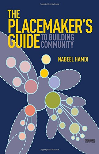 9781844078028: The Placemaker's Guide to Building Community (Earthscan Tools for Community Planning)