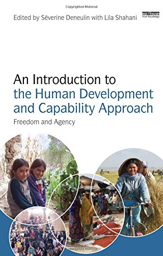 9781844078059: An Introduction to the Human Development and Capability Approach: Freedom and Agency