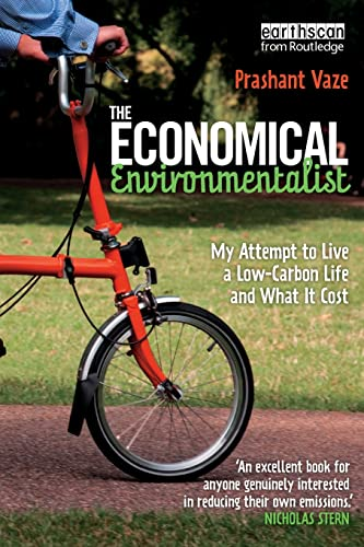 The Economical Environmentalist: My Attempt to Live a Low-Carbon Life and What it Cost: Vaze, ...
