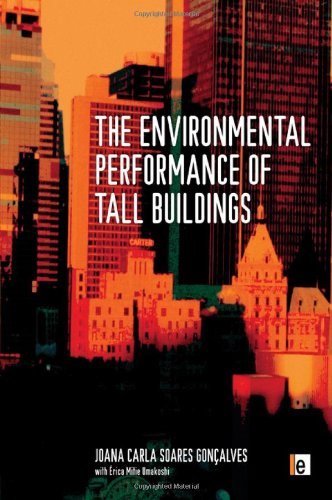 The Environmental Performance of Tall Buildings: Goncalves, Joana Carla Soares