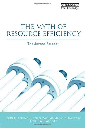 9781844078134: The Myth of Resource Efficiency: The Jevons Paradox