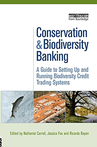 9781844078141: Conservation and Biodiversity Banking: A Guide to Setting Up and Running Biodiversity Credit Trading Systems (Environmental Market Insights)