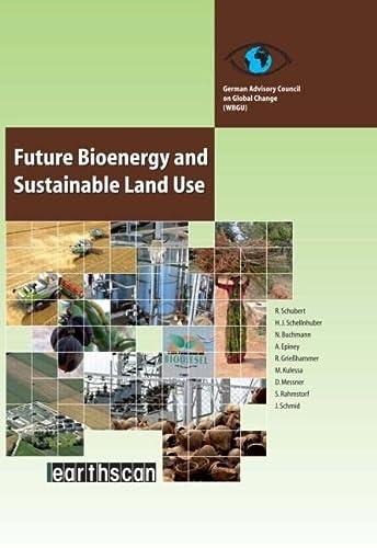 Future Bioenergy and Sustainable Land Use: Renate Schubert