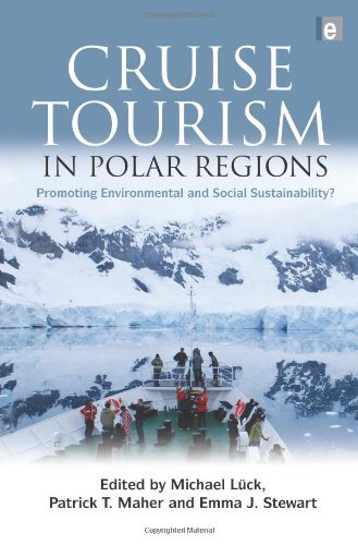 9781844078486: Cruise Tourism in Polar Regions: Promoting Environmental and Social Sustainability?