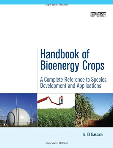 9781844078547: Handbook of Bioenergy Crops: A Complete Reference to Species, Development and Applications (Routledge Studies in Bioenergy)