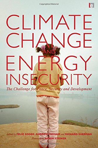 9781844078554: Climate Change and Energy Insecurity: The Challenge for Peace, Security and Development