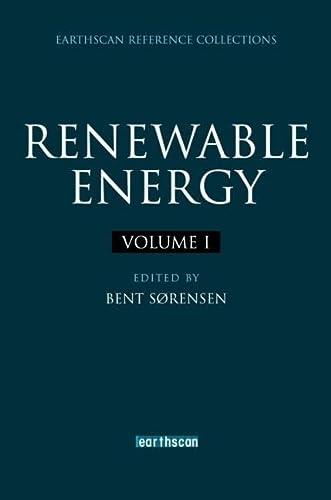 Renewable Energy: Four Volume Set: Sorensen,Bent