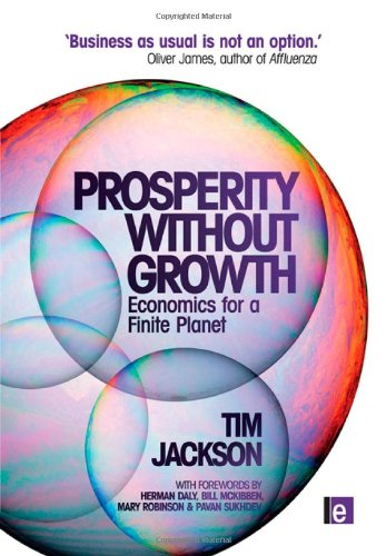 9781844078943: Prosperity without Growth: Economics for a Finite Planet