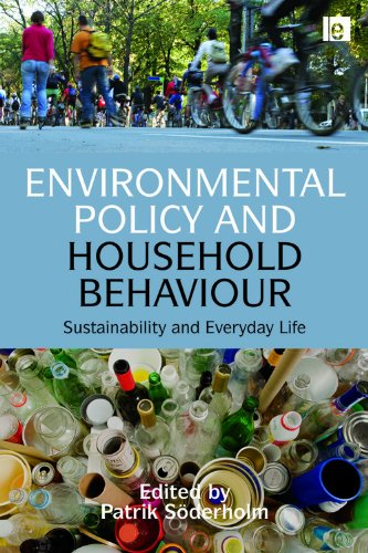 9781844078974: Environmental Policy and Household Behaviour: Sustainability and Everyday Life