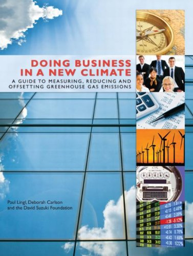 9781844079087: Doing Business in a New Climate: A Guide to Measuring, Reducing and Offsetting Greenhouse Gas Emissions