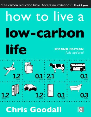 9781844079094: How to Live a Low-Carbon Life: The Individual's Guide to Tackling Climate Change