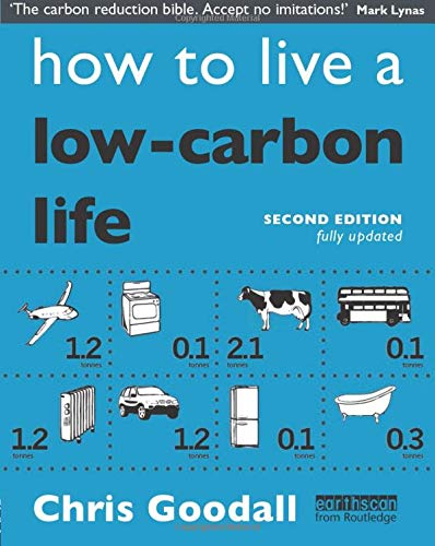 9781844079100: How to Live a Low-Carbon Life: The Individual's Guide to Tackling Climate Change