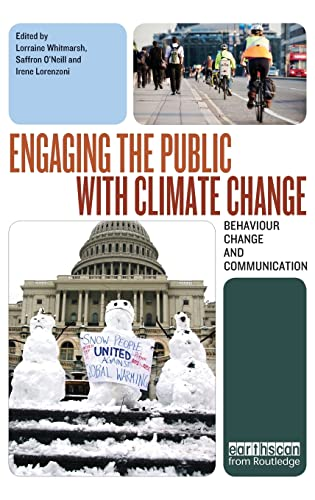 9781844079285: Engaging the Public with Climate Change: Behaviour Change and Communication