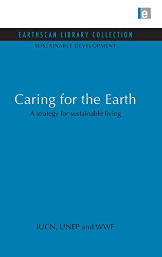 9781844079360: Caring for the Earth: A strategy for sustainable living