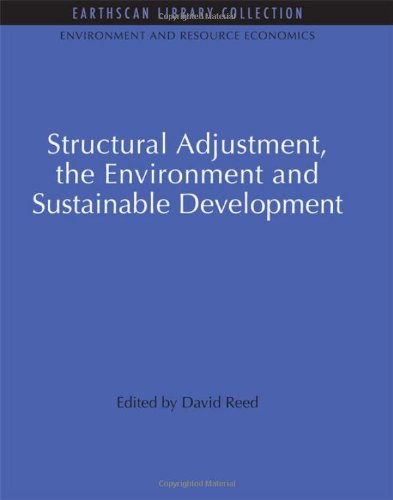 9781844079599: Structural Adjustment, the Environment and Sustainable Development (Environmental and Resource Economics Set)