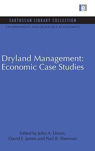 Dryland Management: Economic Case Studies: David E. James