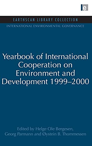 9781844079957: Yearbook of International Cooperation on Environment and Development 1999-2000 (International Environmental Governance Set)