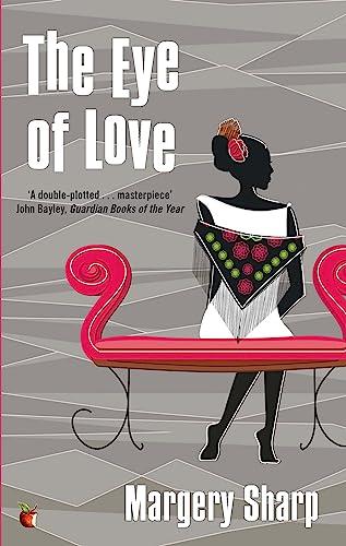 9781844080304: The Eye Of Love (Virago Modern Classics)