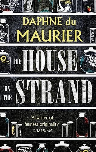 House on the Strand (Virago Modern Classics): Daphne Du Maurier