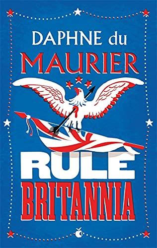9781844080632: Rule Britannia (Virago Modern Classics)