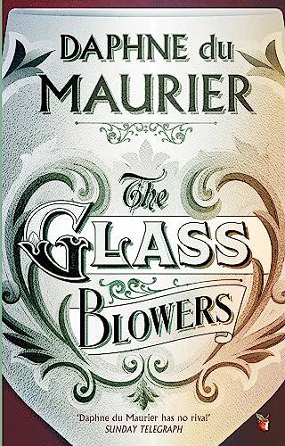 9781844080656: The Glass-Blowers (Virago Modern Classics)