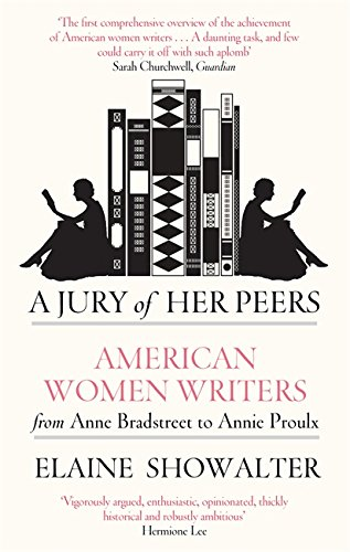 9781844080809: A Jury of Her Peers: American Women Writers from Anne Bradstreet to Annie Proulx
