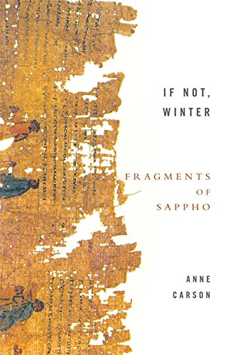 If Not, Winter: Fragments Of Sappho (Paperback): Anne Carson