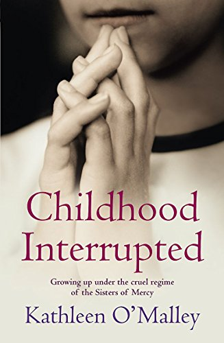 9781844081172: Childhood Interrupted: Growing Up in an Industrial School