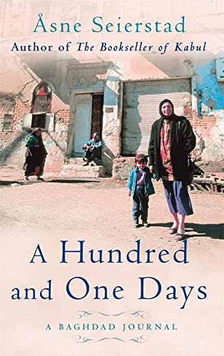 9781844081400: A Hundred and One Days: A Baghdad Journal