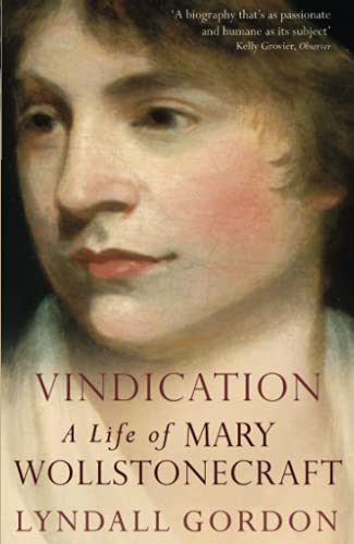 9781844081417: Vindication: A Life of Mary Wollstonecraft