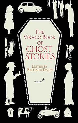 The Virago Book of Ghost Stories: Dalby, Richard