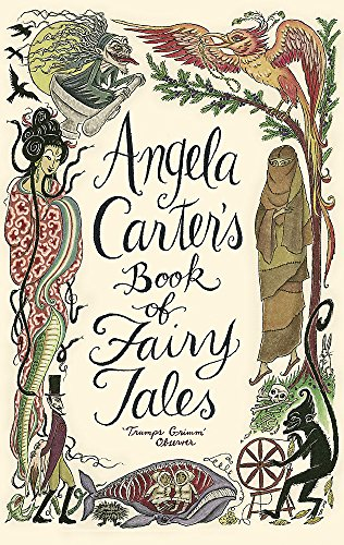 9781844081738: Angela Carter's Book of Fairy Tales. Edited by Angela Carter
