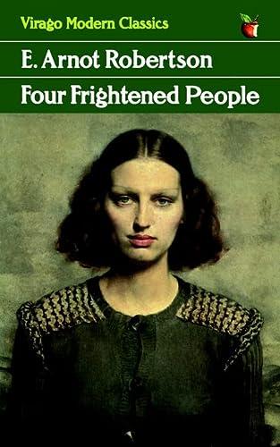 Four Frightened People (Virago Modern Classics): E. Arnot Robertson