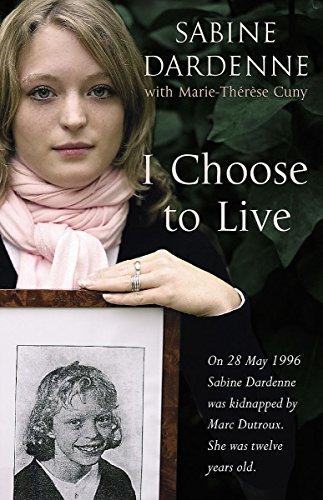 I Choose to Live: Dardenne, Sabine
