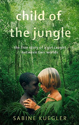 9781844082629: Child of the Jungle