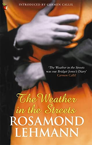 9781844083060: The Weather In The Streets (Virago Modern Classics)