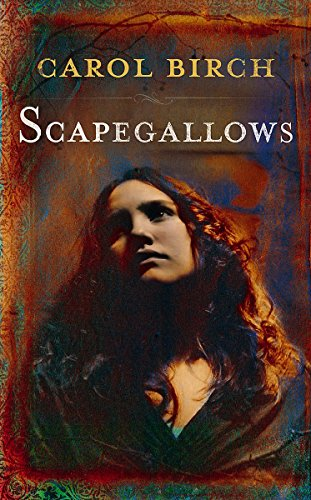 Scapegallows-SIGNED, LOCATED & DATED FIRST PRINTING: Birch, Carol