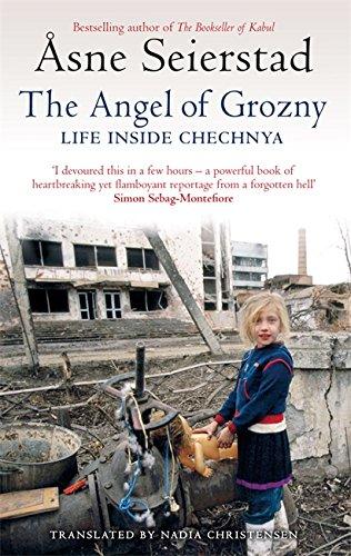 9781844083961: The Angel of Grozny: Inside Chechnya