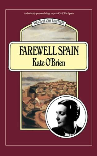 9781844084029: Farewell Spain