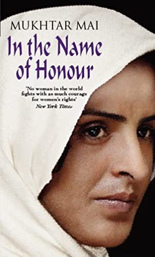 In the Name of Honour: Mukhtar Mai