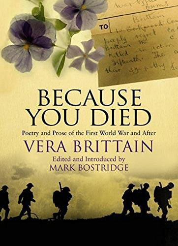 9781844084135: Because You Died: Poetry and Prose of the First World War and After