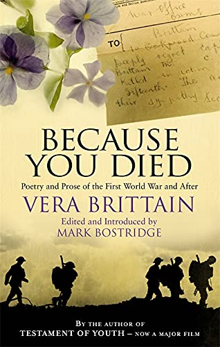 9781844084142: Because You Died: Poetry and Prose of the First World War and After