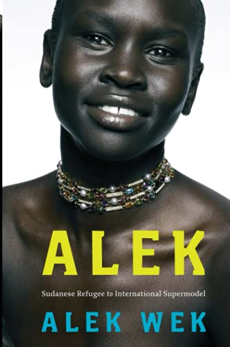 9781844084425: Alek The Extraordinary Life of a Sudanese Refugee by Wek, Alek ( Author ) ON Nov-08-2007, Paperback