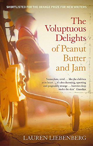 9781844084685: Voluptuous Delights of Peanut Butter and Jam