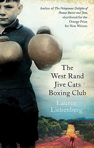 9781844084890: West Rand Jive Cats Boxing Club