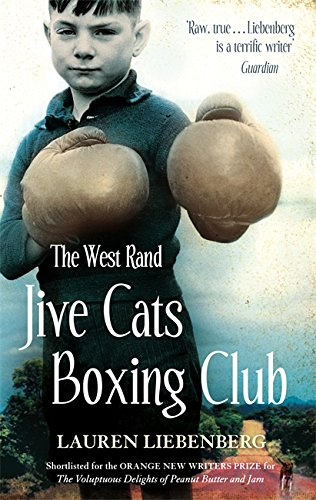 9781844084906: The West Rand Jive Cats Boxing Club