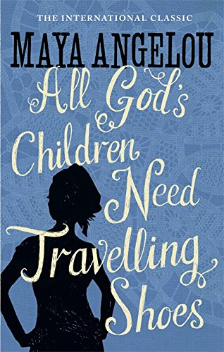 9781844085057: All God's Children Need Travelling Shoes