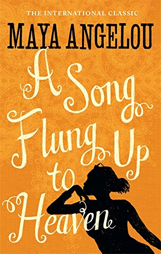 A Song Flung Up to Heaven (1844085066) by Maya Angelou